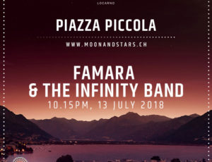 FAMARA & THE INFINITY BAND live @ Moon&Stars, Locarno!